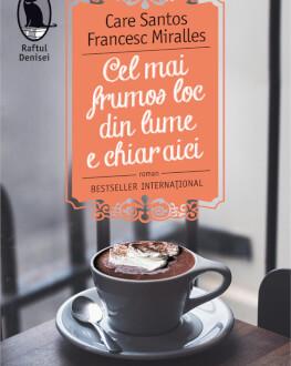 """Care Santos la Bucuresti. Lansarea romanului """"Cel mai frumos loc din lume este chiar aici"""" """"Cel mai frumos loc din lume este chiar aici"""", un bestseller internaţional scris de Care Santos şi Francesc Mirralles"""