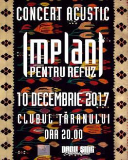 Implant Pentru Refuz Concert Acustic