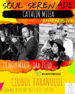 Soul Serenade & Friends Invitat: Cătălin Milea
