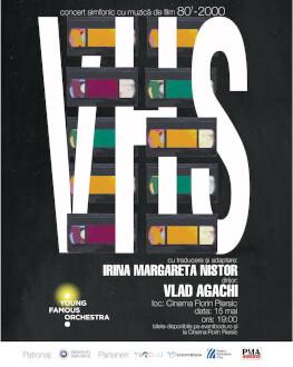 VHS Concert extraordinar cu Irina Margareta Nistor, Vlad Agachi și Young Famous Orchestra