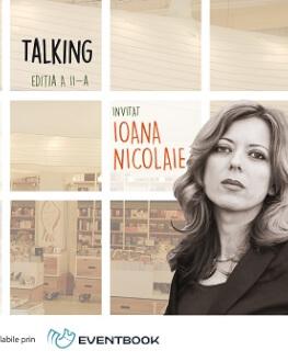Creative Talking cu Andreea Răsuceanu și Ioana Nicolaie marți, 24 octombrie, ora 19, la Humanitas Cismigiu