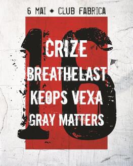 Crize Breathelast, Keops Vexa, Gray Matters