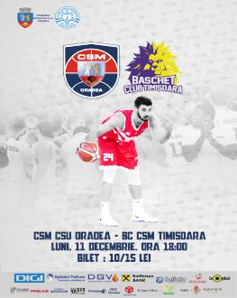 CSM CSU Oradea vs BC SCM Timișoara Liga Națională de baschet masculin - ediția 2017/18, etapa 8