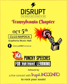 DisruptHR Transylvania Chapter: Cluj-Napoca THE REBELLIOUS FUTURE OF HR