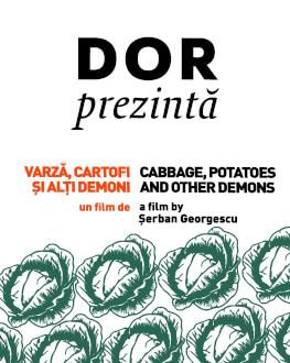 DoR prezintă Varză, cartofi și alți demoni + Q&A cu regizorul
