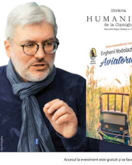 """Evgheni Vodolazkin lansează o nouă carte la Bucureşti """"Aviatorul"""" – lansare de carte şi sesiune de autografe, joi, 18 mai, ora 19.00, la Librăria Humanitas de la Cişmigiu"""