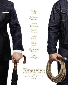 Kingsman: Cercul de aur Kingsman: The Golden Circle