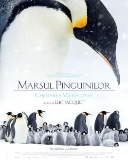 Marșul Pinguinilor: Chemarea misterioasă / March of the Penguins