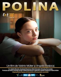 Polina, danser sa vie Festivalul Național de Teatru / FNT 2017