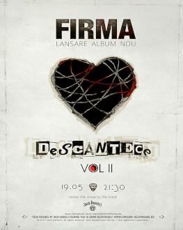 """FiRMA - lansare de album """"Descântece Vol II"""""""