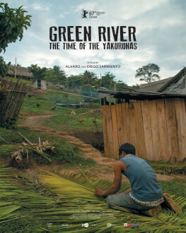 Green River: the time of the Yakurunas /Rio Verde, timpul tribului Yakuruna HipTrip Travel Film Festival 2017
