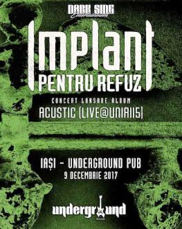 "Implant Pentru Refuz // Lansare Album ""LIVE la Unirii 5"""
