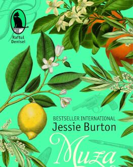 """Lansarea de carte: """"Muza"""" de Jessie Burton Bestseller New York Times, tradus în peste 30 de țări, un roman seducător și captivant despre căutarea autenticității în dragost"""