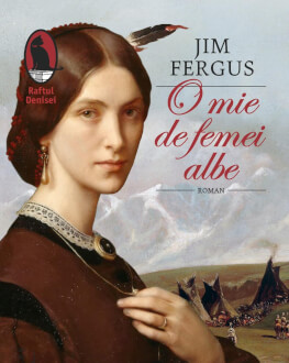 """""""O mie de femei albe"""" de Jim Fergus – despre un episod controversat din istoria Americii de la sfârșitul secolului al XIX-lea Lansare de carte"""