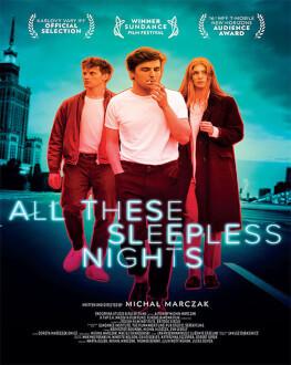 ALL THESE SLEEPLESS NIGHTS (+16) KINOdiseea 2017 - Youth