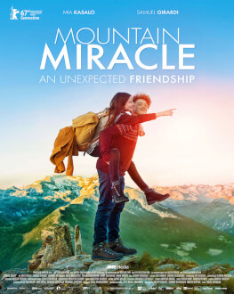 MOUNTAIN MIRACLE: AN UNEXPECTED FRIENDSHIP (clasele VI-VIII) KINOdiseea 2017 - Kids