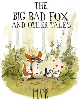THE BIG BAD FOX AND OTHER TALES (dublat live), grădiniță, clasele I-IV KINOdiseea 2017 - Kids