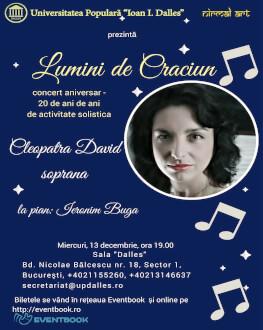 Lumini de Crăciun Concert aniversar al sopranei Cleopatra David – 20 de ani de activitate solistică
