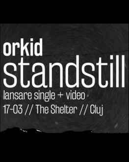 Orkid [live] lansare single