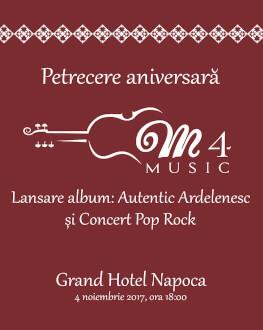 Petrecere aniversară M4Music Lansare album: Autentic ardelenesc și concert pop-rock
