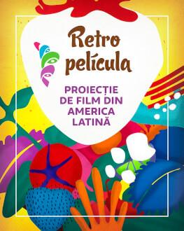 RetroPelicula: Neruda | proiecție de film din America Latina