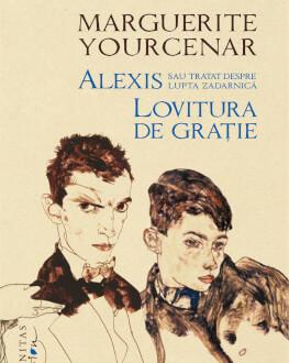 """Seară dedicată scriitoarei franceze Marguerite Yourcenar Lansarea ediției de colecție  """"Alexis sau Tratat despre lupta zadarnică. Lovitura de grație"""""""
