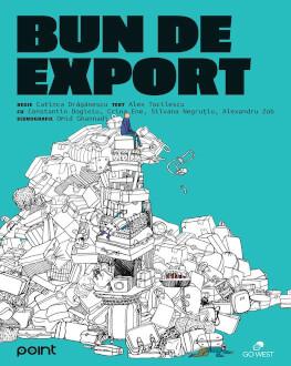 Bun de Export Text: Alex Tocilescu