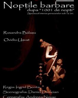 Noptile Barbare Friday, 27 April 2018 Teatrul Coquette, București