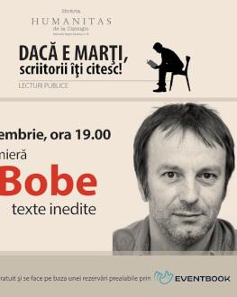 T.O.Bobe - lectură publică din texte inedite, la Librăria Humanitas de la Cișmigiu marți, 14 noiembrie, ora 19