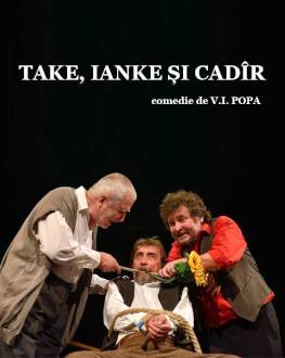 Take, Ianke și Cadîr comedie de V.I. Popa