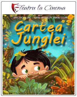 Cartea Junglei - Auchan Titan Teatru la Cinema