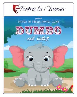 Dumbo cel Isteț – Auchan Titan Teatru la Cinema