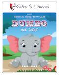 Dumbo cel isteț Spectacol live de teatru interactiv și cu păpuși