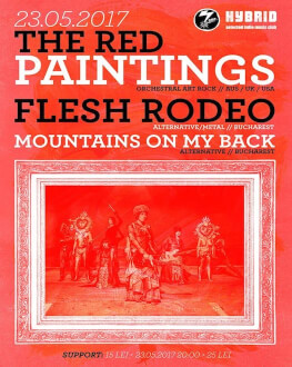 The Red Paintings / Flesh Rodeo / Mountains On My Back