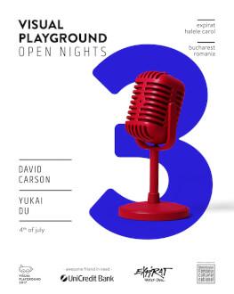 Visual Playground Open Nights 2017 - #3 David Carson / Yukai Du