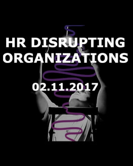 Business Summit for HR. HR Disrupting Organizations