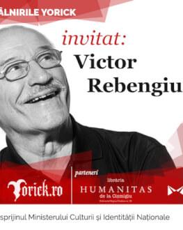 Întâlnire cu Victor Rebengiuc Întâlnirile Yorick