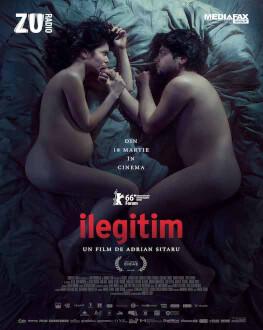 Seara filmului românesc: Ilegitim