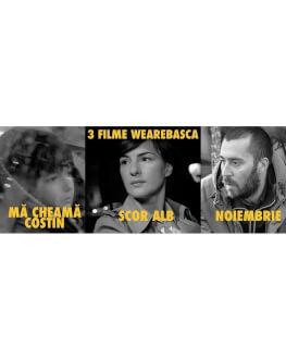 Seara filmului românesc: 3 filme Wearebasca