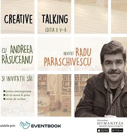 """""""Creative Talking"""" cu Andreea Răsuceanu și Radu Paraschivescu Tuesday, 30 January 2018 Humanitas de la Cișmigiu"""