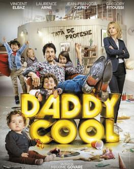 Daddy Cool / Tată de profesie Premieră