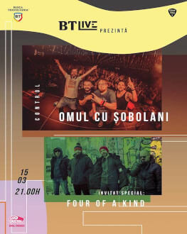 Omul cu Șobolani. Invitați: Four of a Kind la BT Live