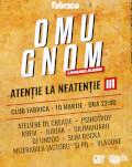 Omu Gnom - lansare album Atenție la neatenție III + guests