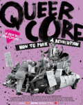 Queercore - How to Punk a Revolution One World Romania 2018