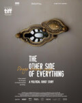 The Other Side of Everything / Cealaltă parte a tuturor lucrurilor One World Romania 2018