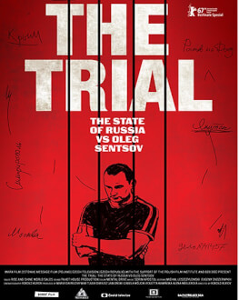 The Trial - The State of Russia vs. Oleg Sentsov / Procesul: Rusia vs. Oleg Sențov One World Romania 2018