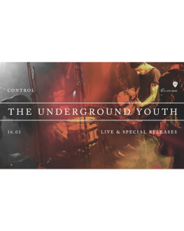 The Underground Youth - live & special releases