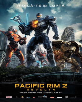 Pacific Rim: Uprising / Pacific Rim 2: Revolta Avanpremieră