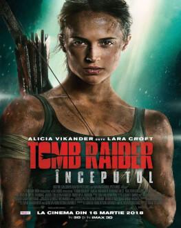 Tomb Raider / Tomb Raider Începutul Avanpremieră