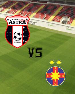 Astra Giurgiu - FC FCSB PlayOff - Etapa 5